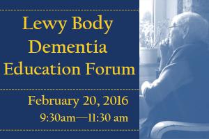 Lewy Body Dementia Education Forum