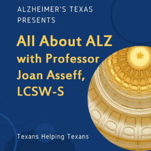 All About ALZ with Professor Joan Asseff, LCSW-S